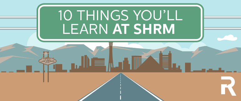 10 Things You'll Learn at SHRM