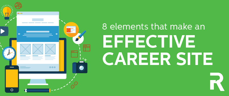 8 Elements That Make an Effective Career Site