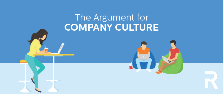 The Argument for Company Culture