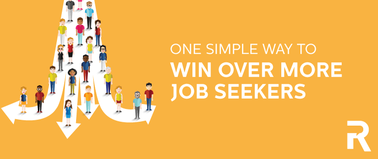 One Simple Way to Win Over More Job Seekers