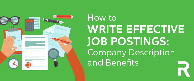 How to Write Effective Job Postings: Company Description & Benefits