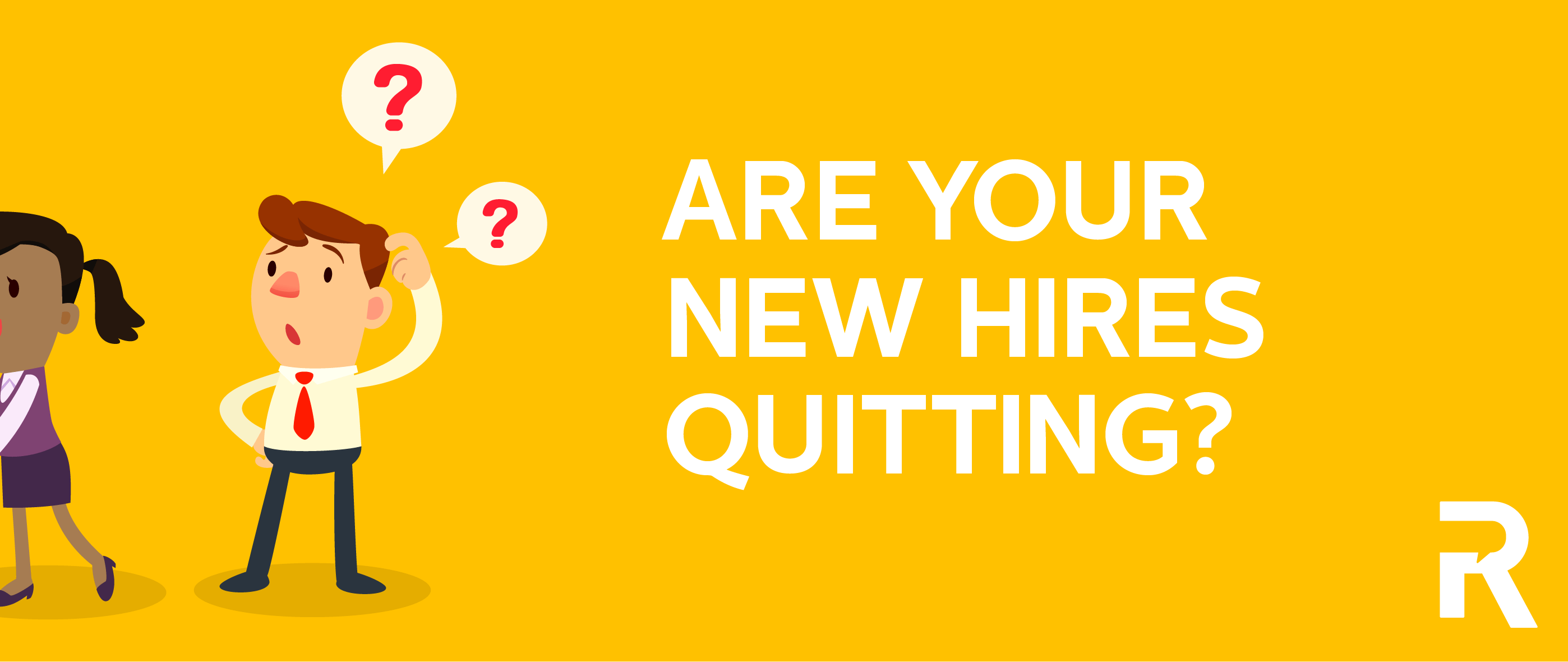 Are Your New Hires Quitting?