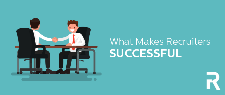 What Makes Recruiters Successful [SlideShare]