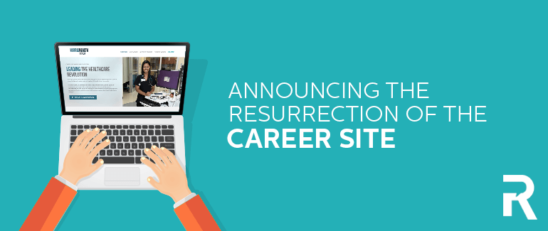 Announcing the Resurrection of the Career Site