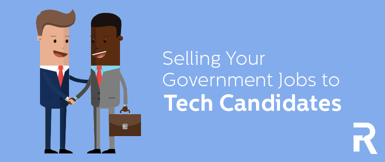 Selling Your Government Jobs to Tech Candidates [Slide Share]